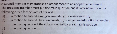 If you ever wanted to amend an amending motion to an amendment...